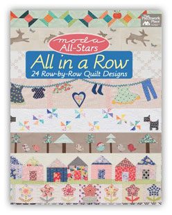 Moda All-Stars All in a Row - 24 Row-by-Row Quilt Designs